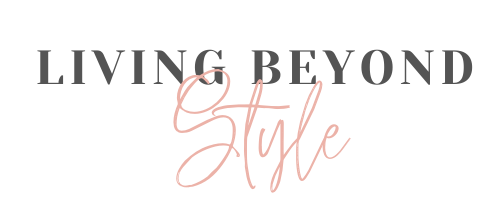 Living Beyond Style